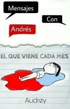 Mensajes Con Andrés by IamAudrey-