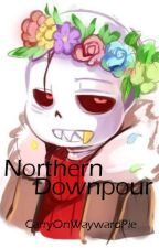Northern Downpour (Underfell Sans x Reader) by CarryOnWaywardPie