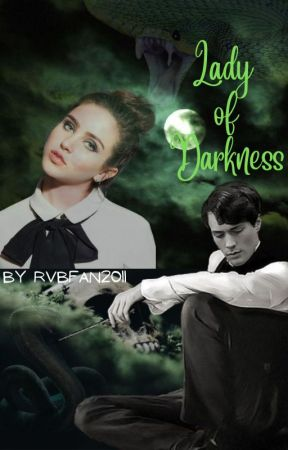 Lady of Darkness (HP fanfiction - Tom Riddle) - Chapter 4 - Wattpad