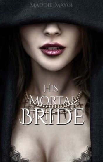 His Mortal Bride