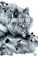Because You Are My Mate by vyollet