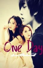 One Day (Book 2 of Someday) by Shiwillbeloved