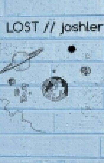 LOST ✿ Joshler