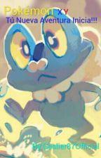 PokémonXY: Tu Nueva Aventura Inicia by Gaslier87Official