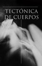 Tectónica de cuerpos by Astarvth