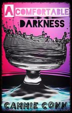 A Comfortable Darkness by BookNrd