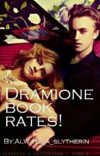 Dramione book rates! by Always_a_slytherin