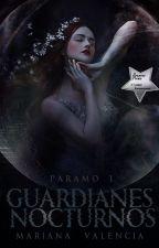 Guardianes Nocturnos |En Edición| by MariHerondale28
