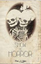 Show de horror by LNoir6