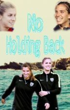 No Holding Back by inlovewiththeuswnt