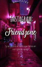 Friendzone; Instagram (T.C) by -vaporlukey