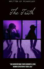 The Truth [Revisi] by RimaNilov