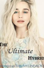 The Ultimate Hybrid - Vampire Diaries Fan Fiction by BeneathTheMasque