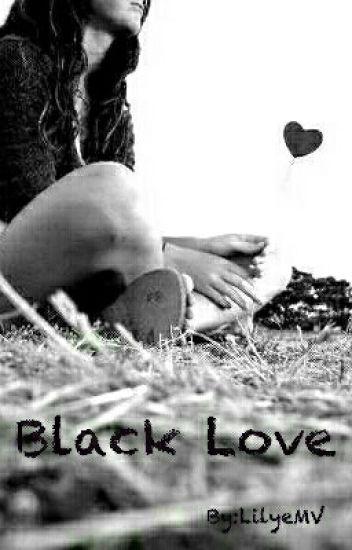 BLACK LOVE - Tome 2