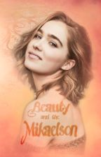 Beauty and the Mikaelson by VidaDeM