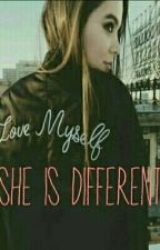 she is different by Sheisdifferentbaby