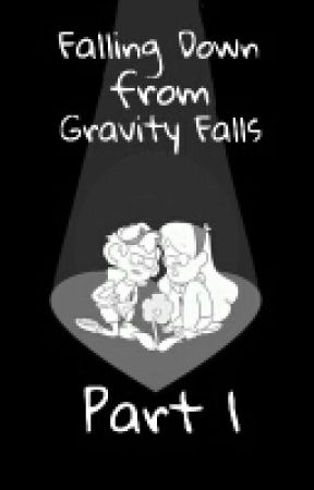Falling Down from Gravity Falls (An Undertale and Gravity Falls One-Shot) by Hannahbanana2604