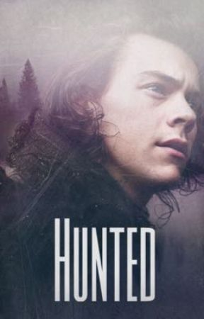 Hunted    H.S. au by HarryESwriter