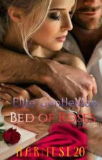 Elite Gentleman: Bed Of Roses. by harmese20