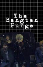 The Bangtan Purge by bangtanboys-jpg