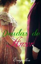 Deudas De Amor... by Evagrullon