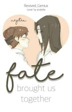 Nejiten: Fate Brought Us Together by Revived_Genius