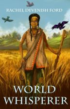 World Whisperer by journeymama