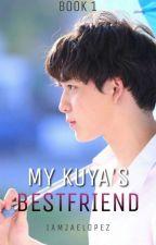 My Kuya's Bestfriend by Iamjaelopez