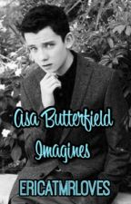 Asa Butterfield Imagines♡ by ericatmrloves