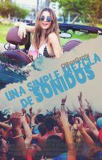 Una Simple Mezcla De Sonidos ||Dj's,Martin Garrix & Tu|| by OjitosGxrrix