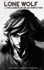 Link X Reader ~ Lone Wolf ~ The Legend of Zelda by Spoopy_Doopy_Potato