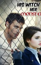 His Witch, Her Monster (Klaus Mikaelson FanFic) *Discontinued* by kennmikaelson