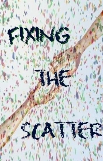 Fixing The Scatter [boyxboy]