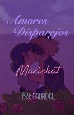 Amores Disparejos - Marichat by Pauhdgl