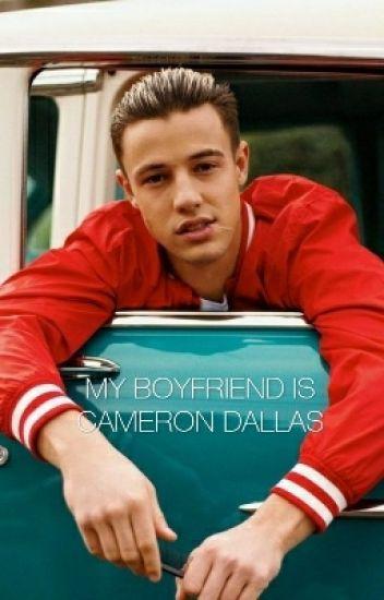 My boyfriend is Cameron Dallas   Magcon