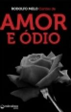 Amor E Odio  by tfra30