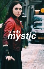 mystic | s'mb by scarlet-maximoff