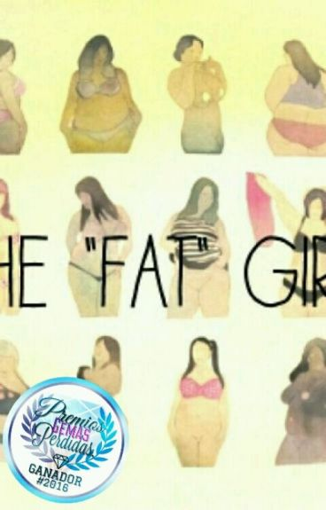 """The """"Fat"""" Girl [#PGP2016] [#WarriorsAwards2016]"""