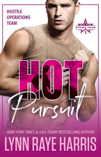 HOT PURSUIT (A Hostile Operations Team Novel)