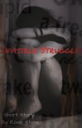 Invisible Struggles by RosieJx