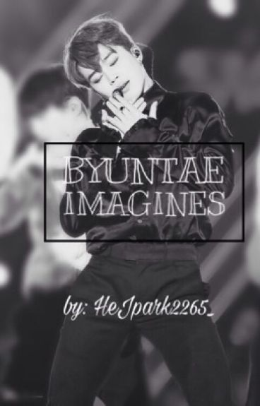 Byuntae Imagines//OPEN REQUEST// //SLOW UPDATE//