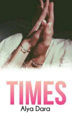TIMES by AlyaDara