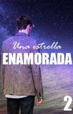 UNA ESTRELLA ENAMORADA |2da parte| by SankButterfly