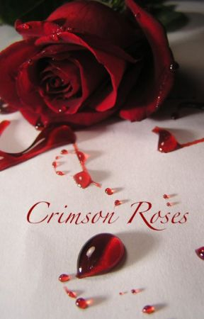Crimson Roses (New Adult) by jinx1996