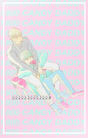✨Candy Daddy✨ 「NamGi」