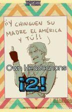 Own Headcanons 2 by P-Y-Z-K