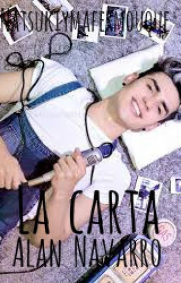 •La Carta• 2da temporada. ||Alan Navarro CD9||