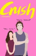 crush. [a.f.i.] OS by analiacsantos