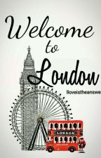Welcome to London (L.S) by lloveistheanswer