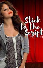 Stick to the Script by pelarrules14